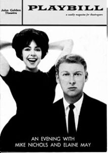 An Evening with Mike Nichols and Elaine May opened on Broadway in October 1960.